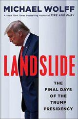 Landslide: The Final Days of the Trump Presidency