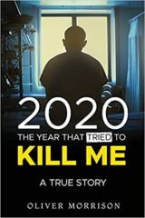 2020 The year that tried to kill me