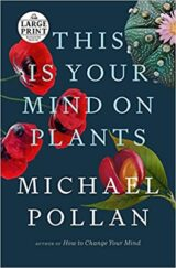This Is Your Mind on Plants